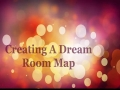 Dream Room Map Tutorial