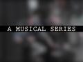 A Musical Series: Vol. 2 -  Music Tech