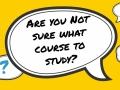 Are you not sure what course to study?