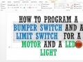 Bumper and Limit switch programming