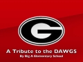 A Tribute to the Dawgs by Big A Elementary School