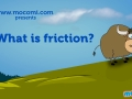 What is Friction (Wk-4)