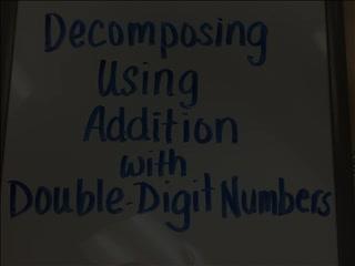Decomposing Using Addition
